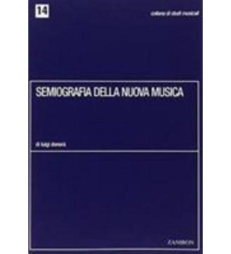 Semiografia Della Nuova Musica