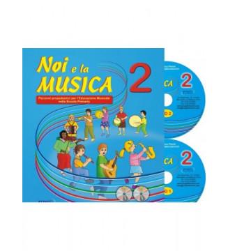 NOI E LA MUSICA, volume 2...