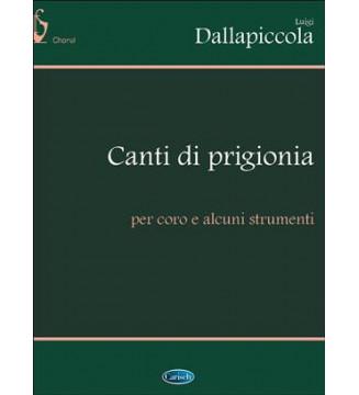 CANTI DI PRIGIONIA...