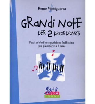 GRANDI NOTE X 2 PICCOLI...