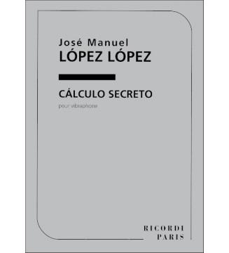 Calculo Secreto, Pour...