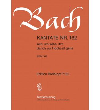 """Cantata BWV 162 """"Ach, ich..."""