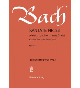 """Cantata BWV 33 """"Alone in..."""