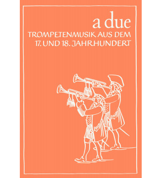 A due. Trompeten-Musik aus...
