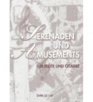 Serenaden und Amusements