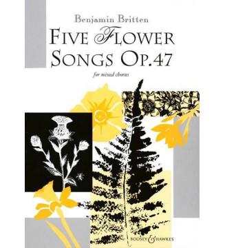 Five Flower Songs Op. 47