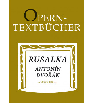 Rusalka op. 114 -Lyrisches...
