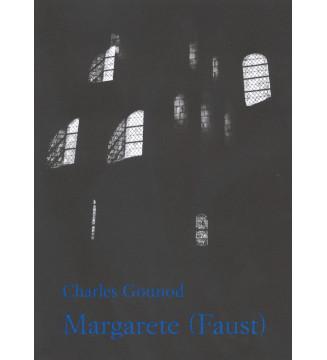 Margarete - Faust -Oper in...