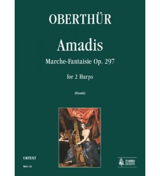 Amadis Op. 297
