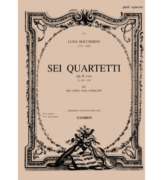 6 Quartetti Op. 8 G.165/170