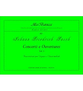 Concerti e Ouvertures, Vol. 3