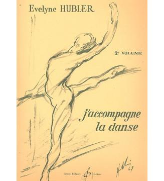 J'Accompagne La Danse Volume 2